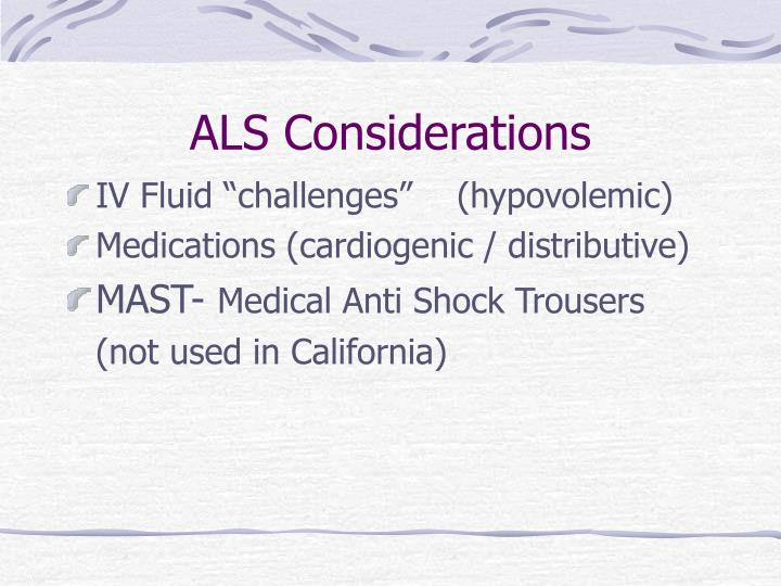 ALS Considerations