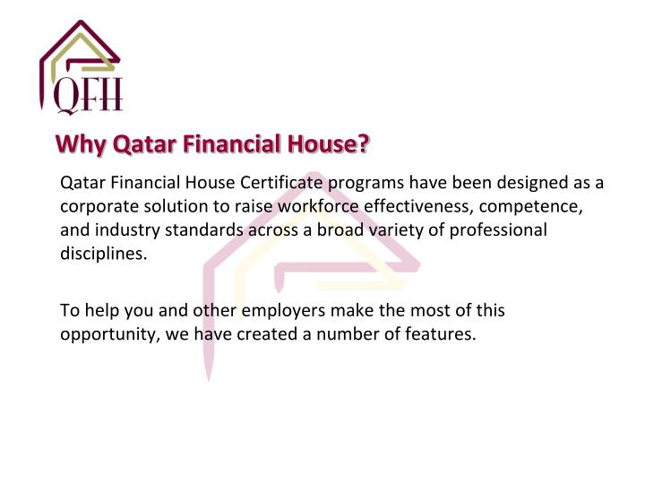 Why Qatar Financial House?