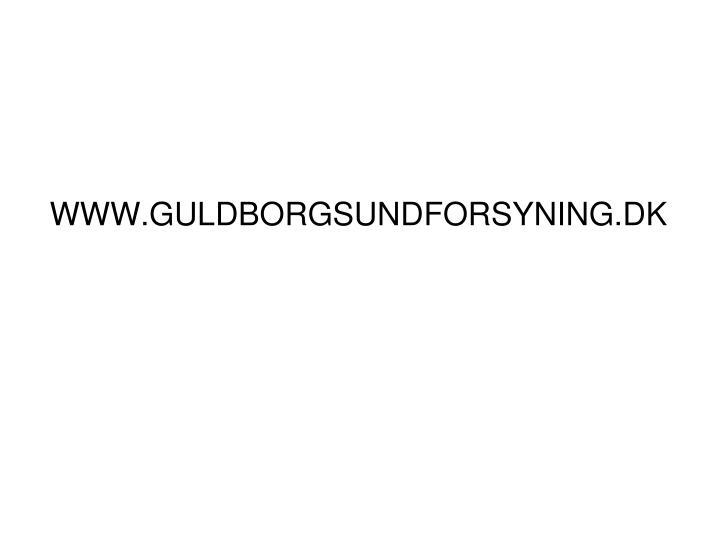 WWW.GULDBORGSUNDFORSYNING.DK