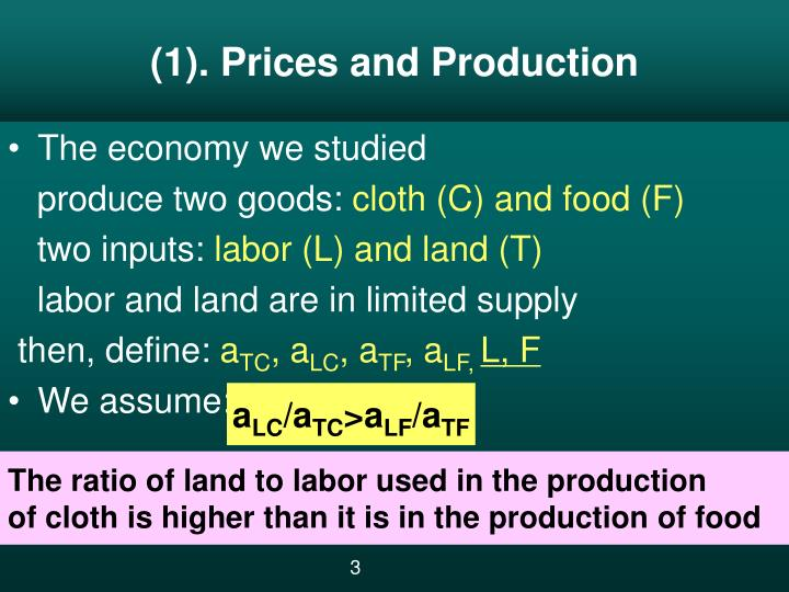 (1). Prices and Production