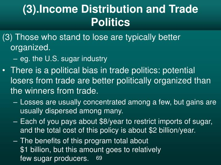 (3).Income Distribution and Trade Politics