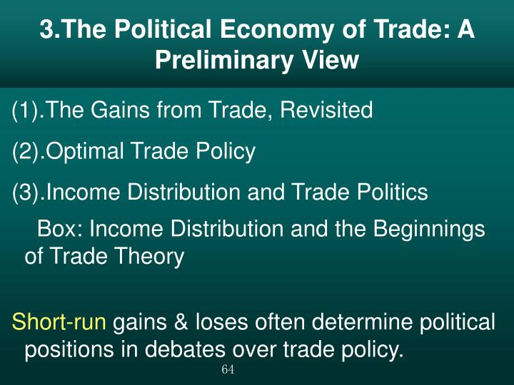 3.The Political Economy of Trade: A Preliminary View