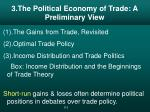 3 the political economy of trade a preliminary view