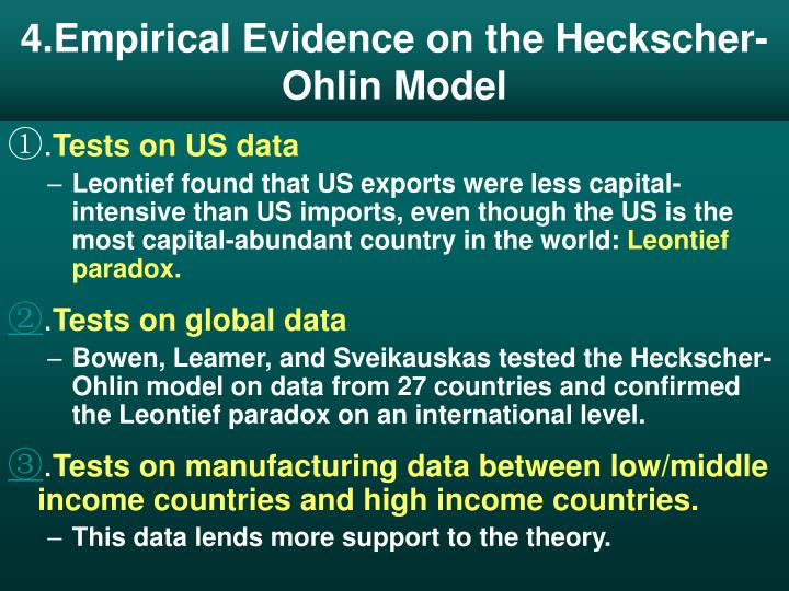 4.Empirical Evidence on the Heckscher-Ohlin Model