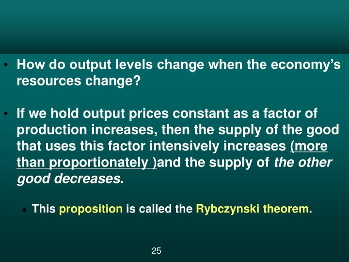 How do output levels change when the economy's resources change?