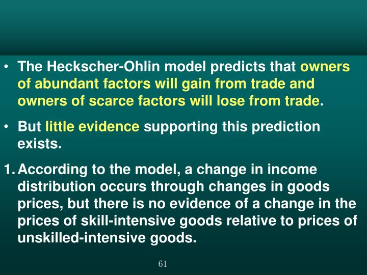The Heckscher-Ohlin model predicts that