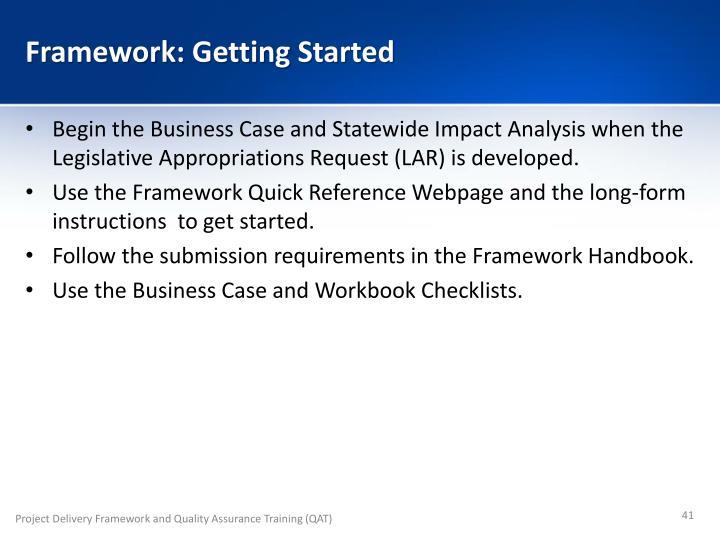 Framework: Getting Started