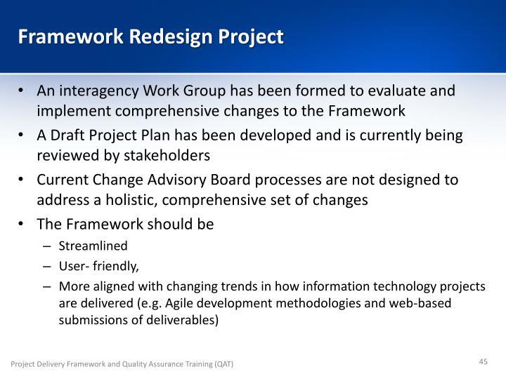 Framework Redesign Project