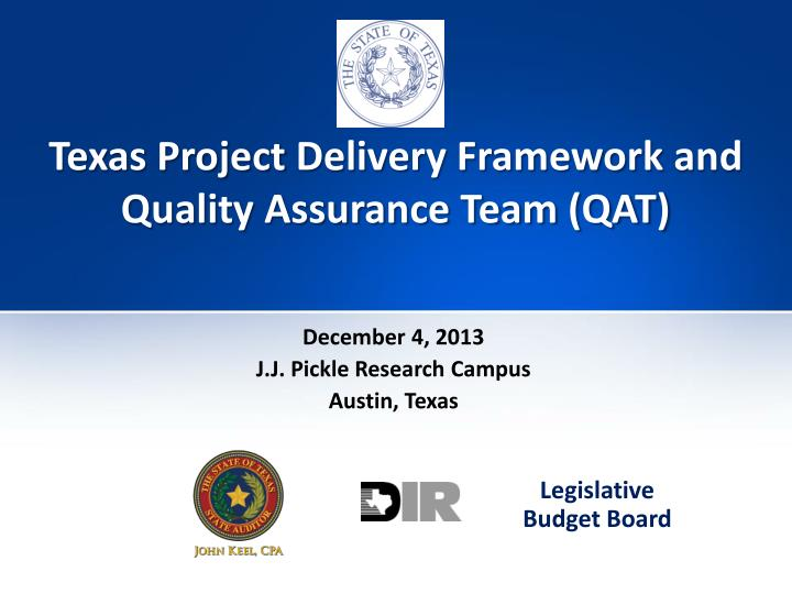Texas project delivery framework and quality assurance team qat