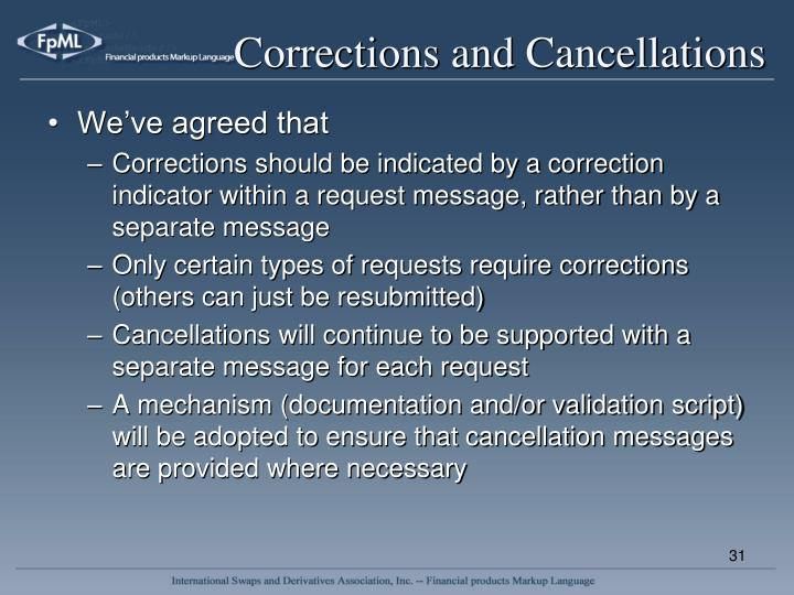 Corrections and Cancellations