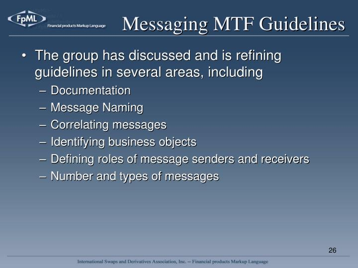 Messaging MTF Guidelines