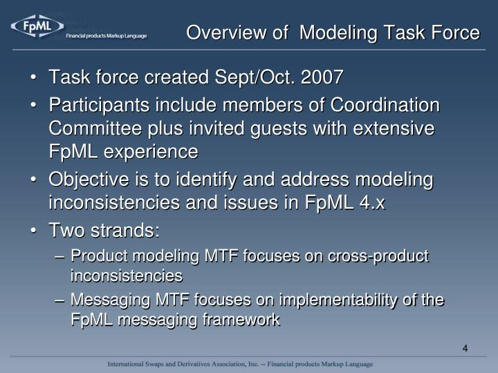 Overview of  Modeling Task Force