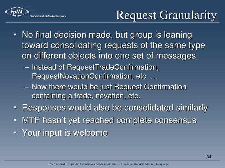 Request Granularity