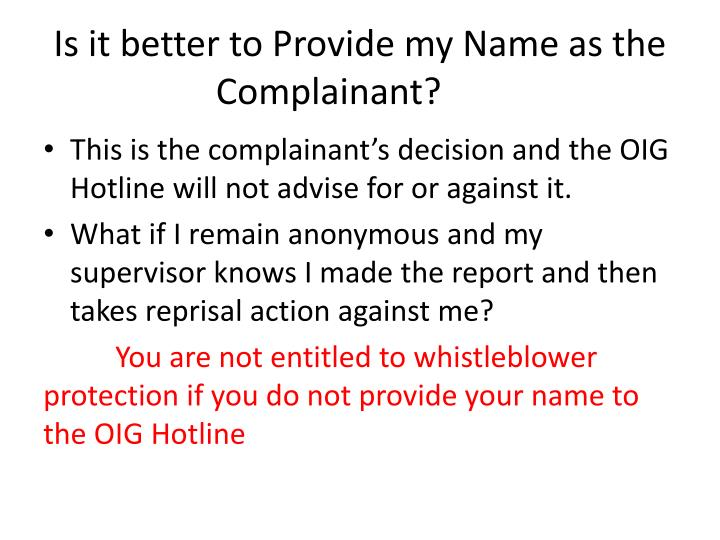 Is it better to Provide my Name as the Complainant?