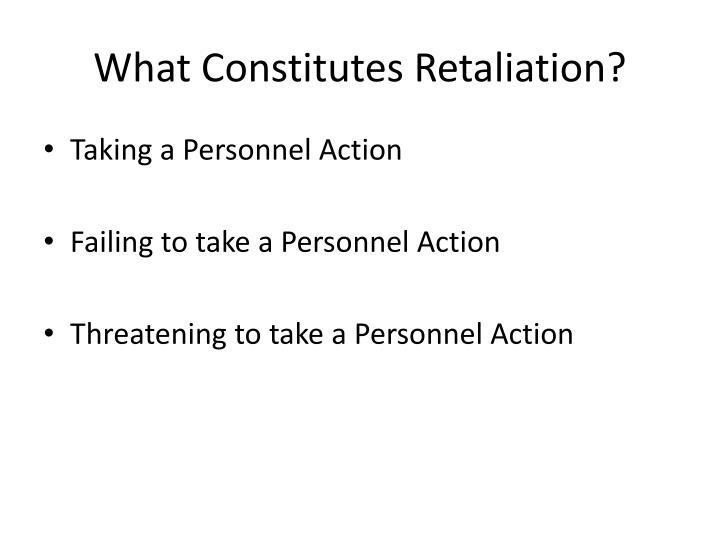 What Constitutes Retaliation?