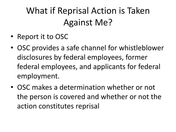 What if Reprisal Action is Taken Against Me?