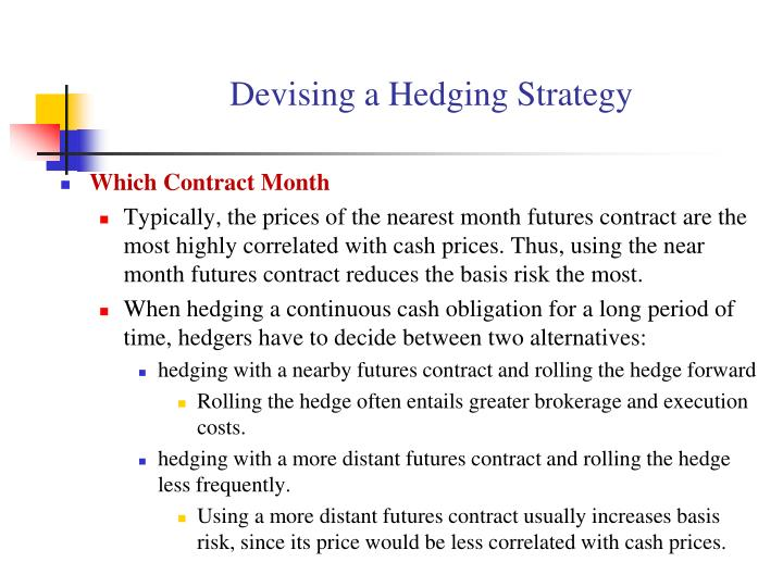 Devising a Hedging Strategy