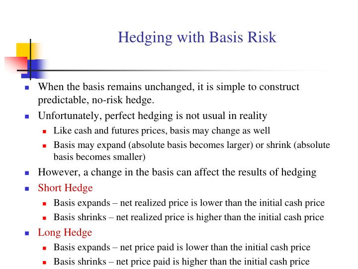 Hedging with Basis Risk