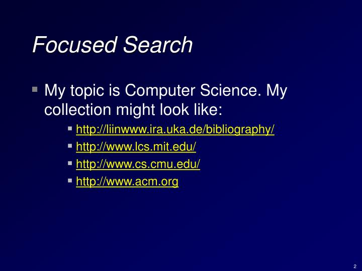 Focused Search
