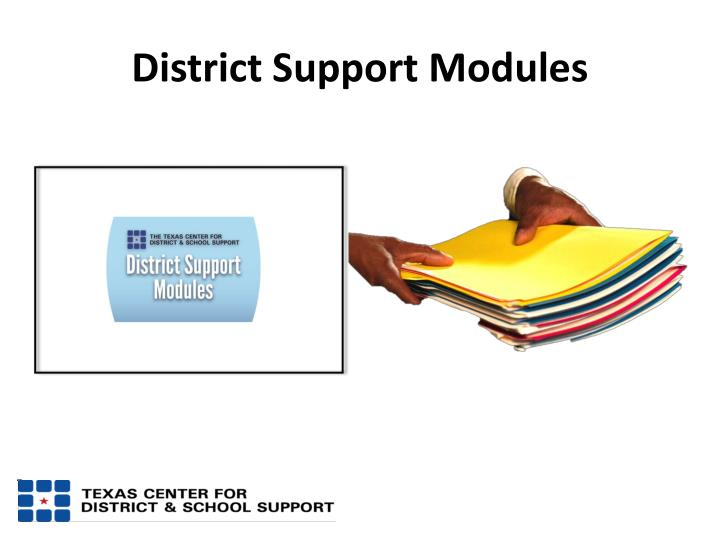District Support Modules