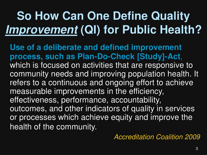 So how can one define quality improvement qi for public health