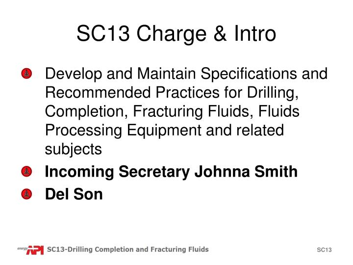SC13 Charge & Intro