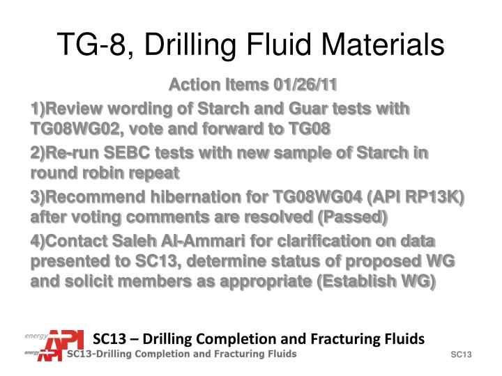 TG-8, Drilling Fluid Materials