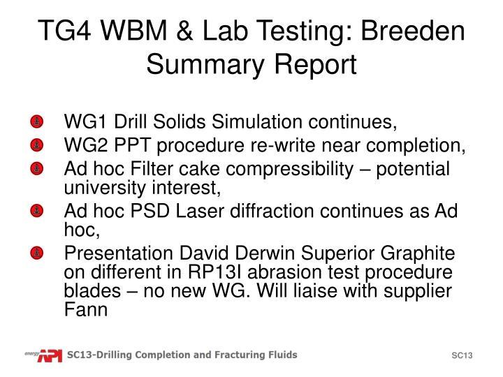 TG4 WBM & Lab Testing: Breeden