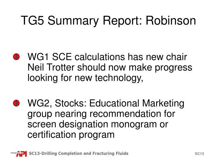 TG5 Summary Report: Robinson
