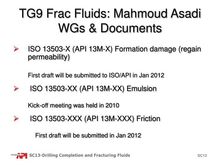 TG9 Frac Fluids: Mahmoud Asadi WGs & Documents