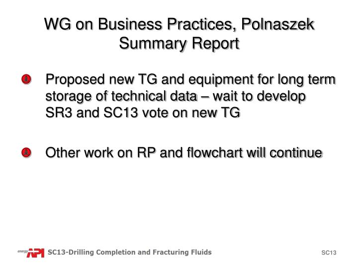 WG on Business Practices, Polnaszek
