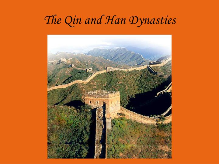 The qin and han dynasties