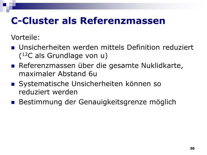 C-Cluster als Referenzmassen