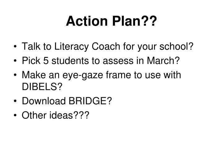 Action Plan??