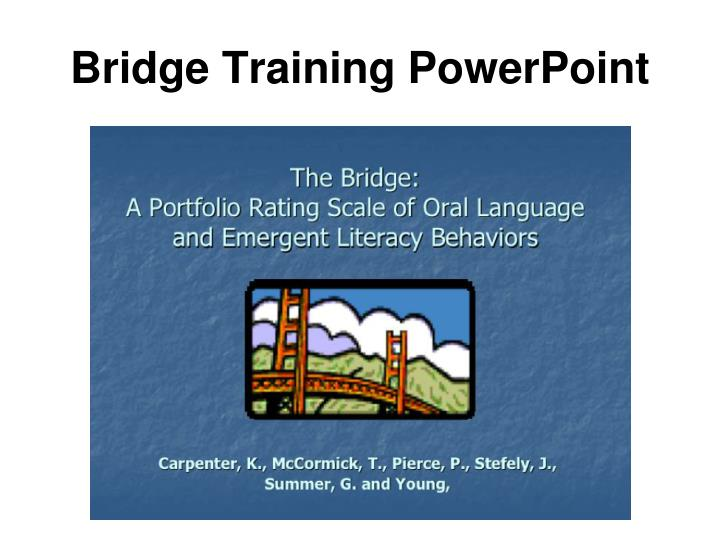Bridge Training PowerPoint