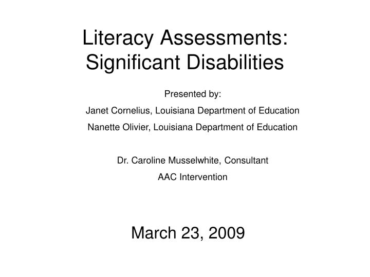 literacy assessments significant disabilities