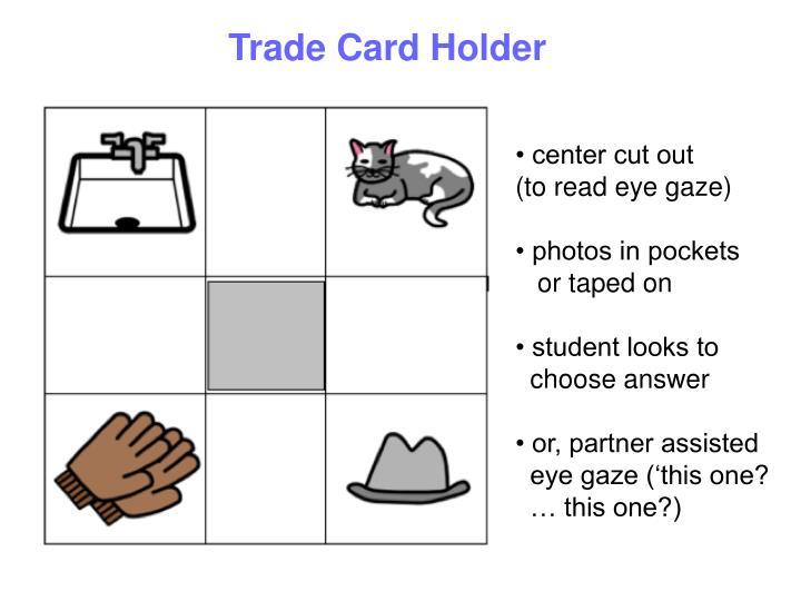 Trade Card Holder