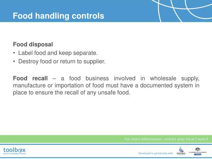 Food handling controls