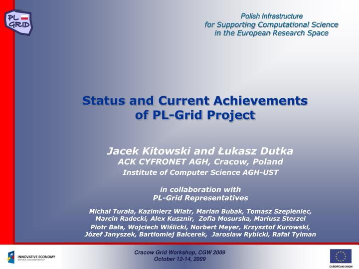 Status and current achievements of pl grid project