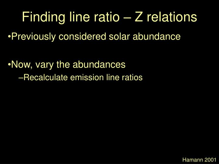 Finding line ratio – Z relations