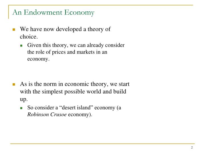 An endowment economy