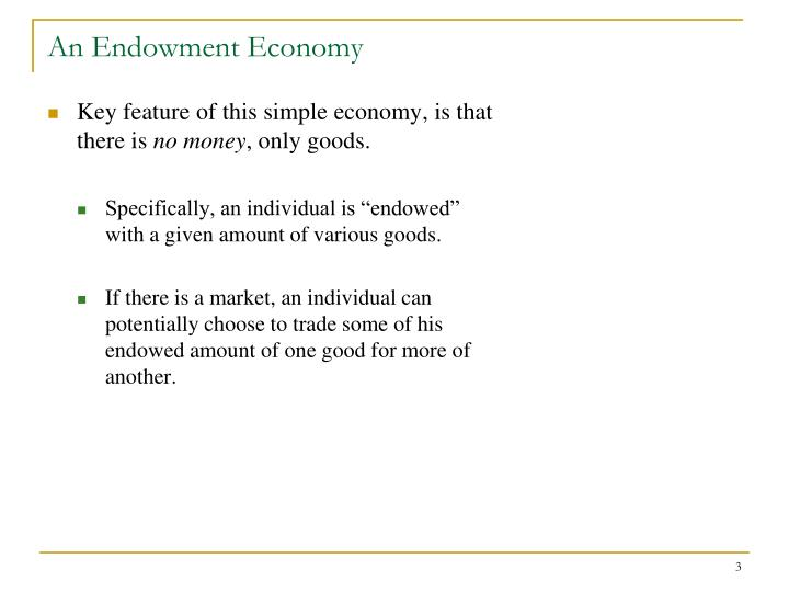 An endowment economy1