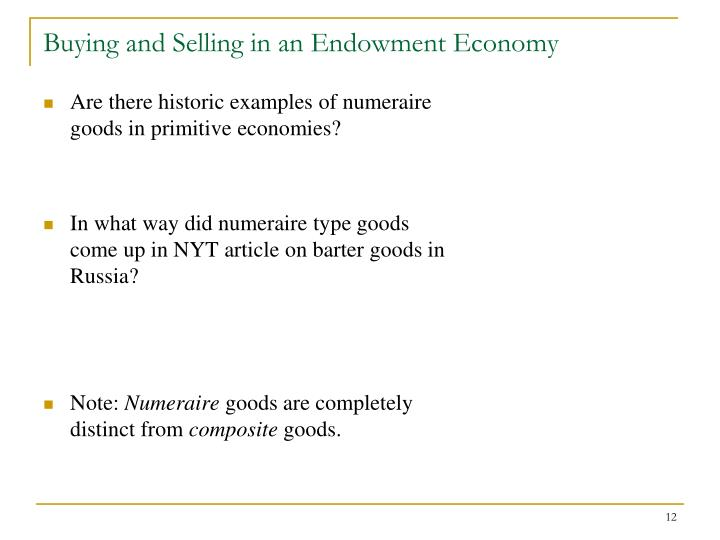 Buying and Selling in an Endowment Economy