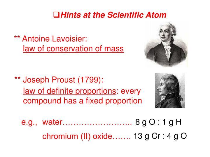 Hints at the Scientific Atom