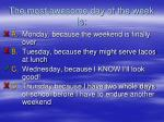 the most awesome day of the week is