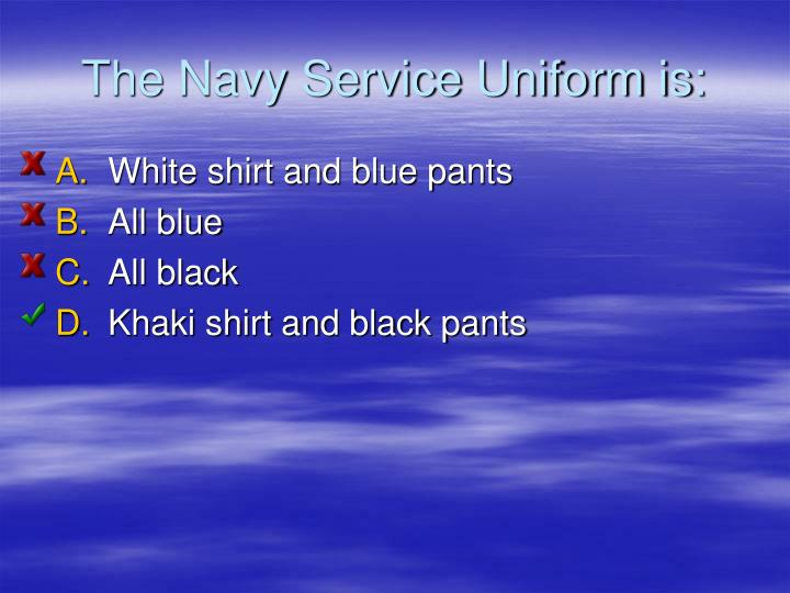 The Navy Service Uniform is: