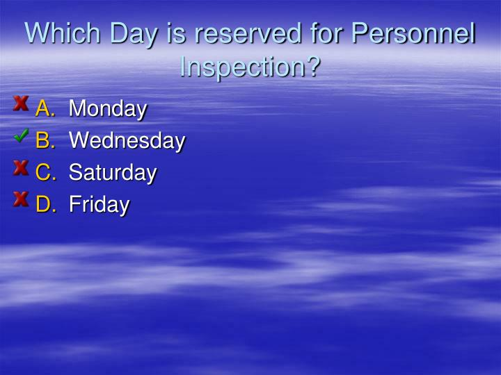 Which Day is reserved for Personnel Inspection?