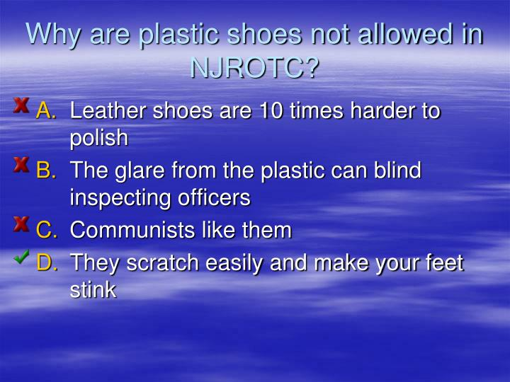 Why are plastic shoes not allowed in NJROTC?