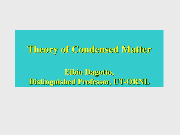 Theory of Condensed Matter