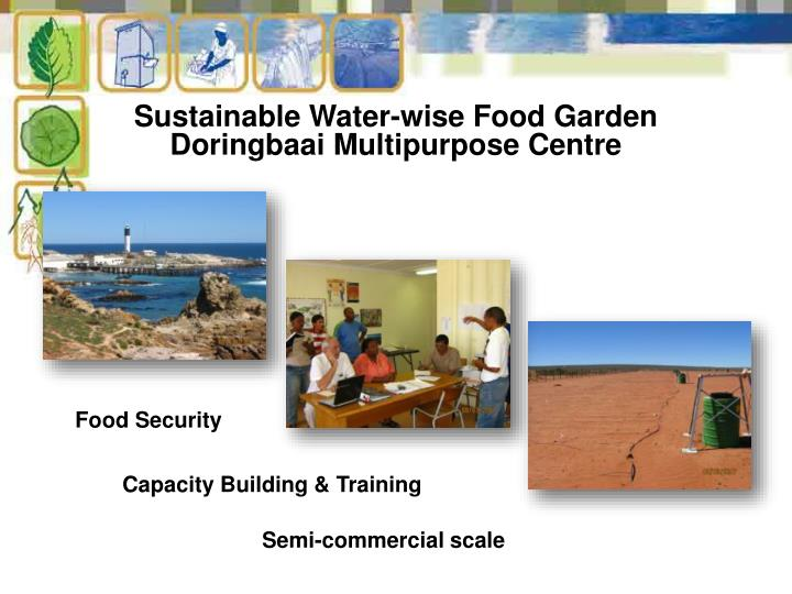 Sustainable Water-wise Food Garden